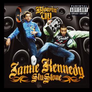 Jamie Kennedy & Stu Style: Blowin' Up (Warner Music Group)