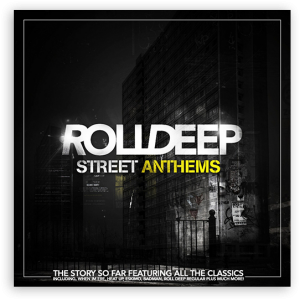 Roll Deep: Street Anthems (Island Records)