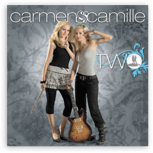 Carmen & Camille: Two (Twin Spin Records)
