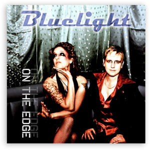 Bluelight: On The Edge (Boomsmack Records)